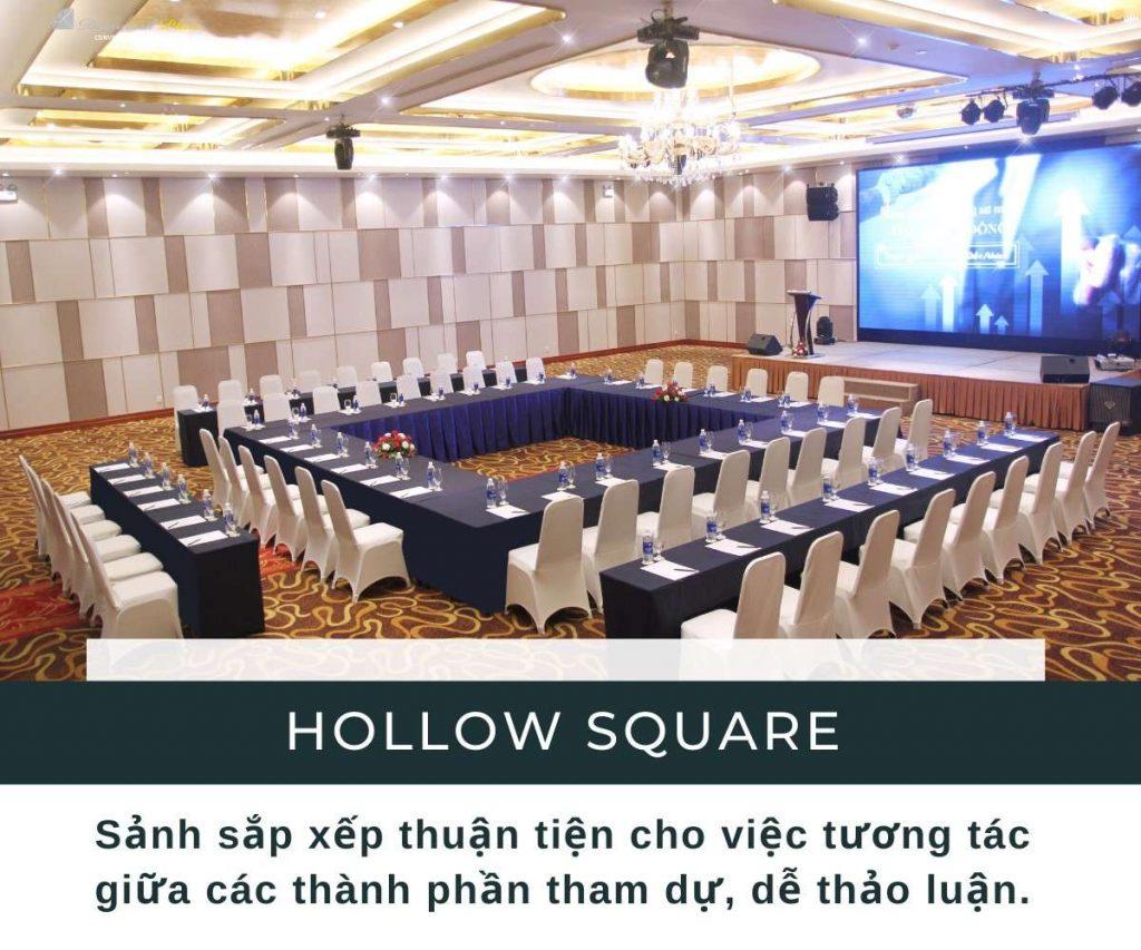 Sảnh sự kiện kiểu Hollow Square