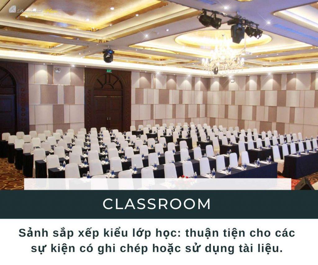 Sảnh sự kiện kiểu lớp học - classroom